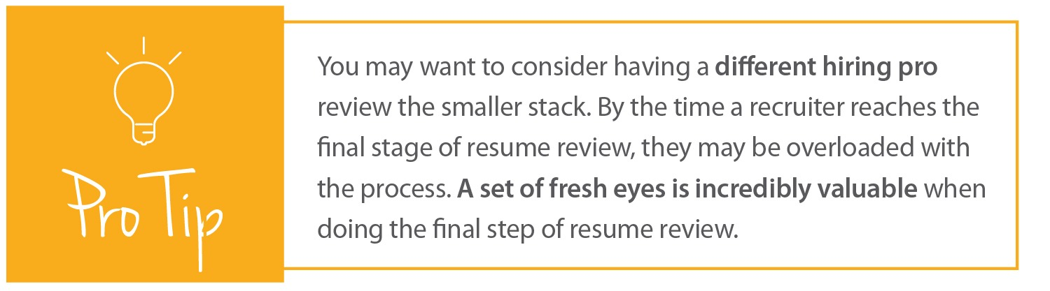 How to Review Resumes   Pro Tip 3